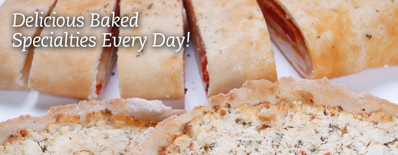 Delicious Baked Specialties Every Day!