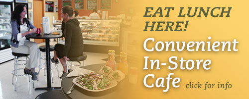 Eat Lunch Here! Convenient In-Store Cafe